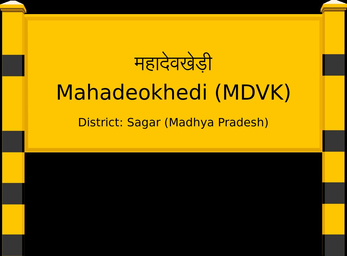 Mahadeokhedi (MDVK) Railway Station