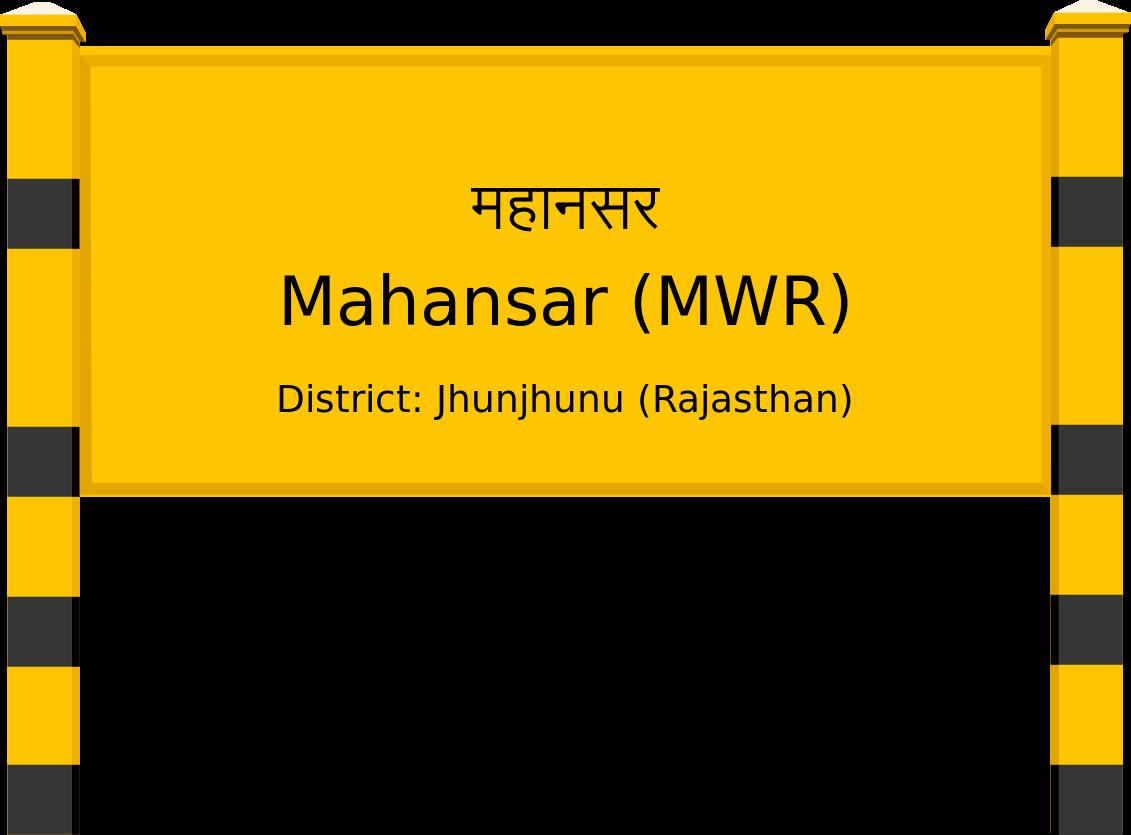 Mahansar (MWR) Railway Station