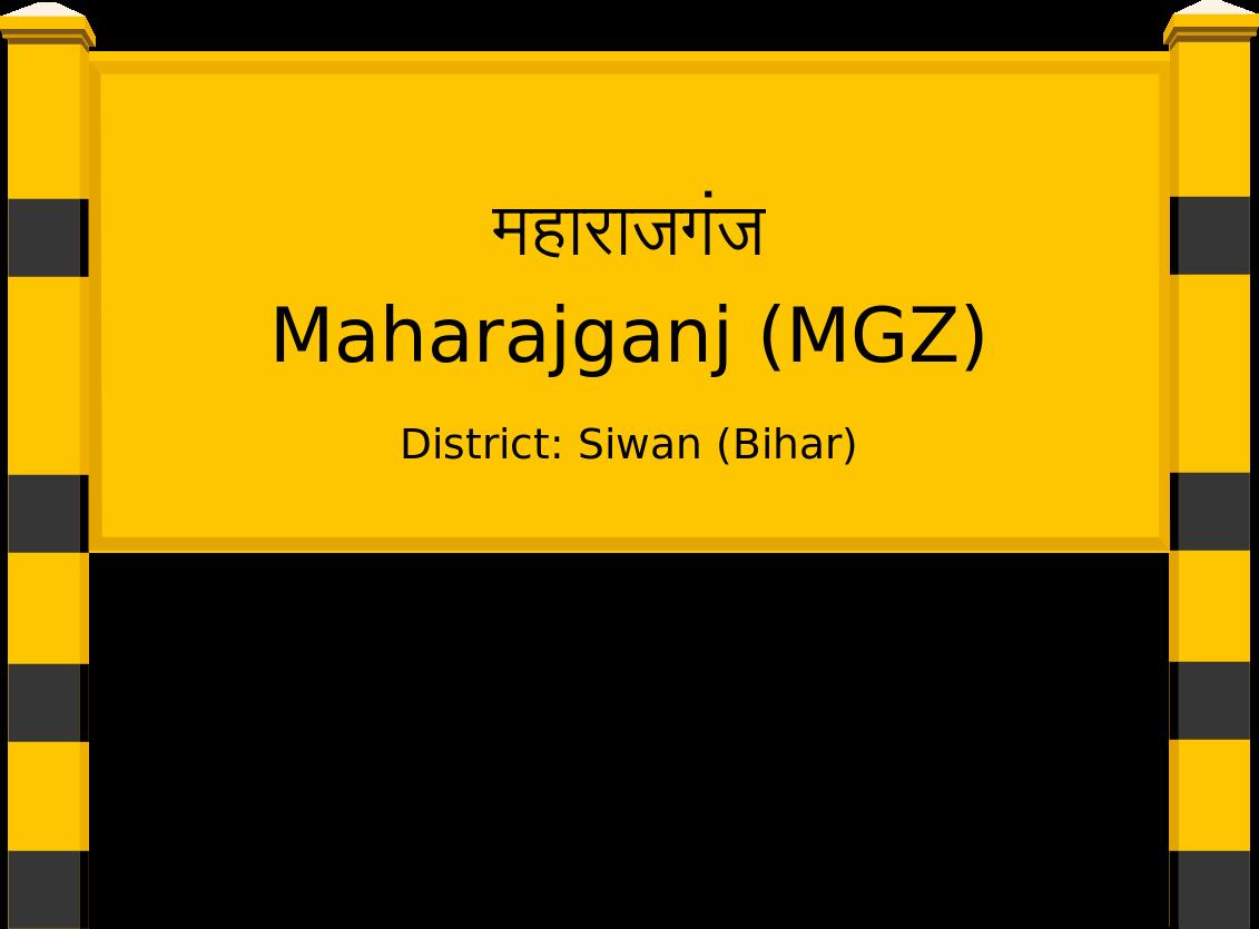 Maharajganj (MGZ) Railway Station