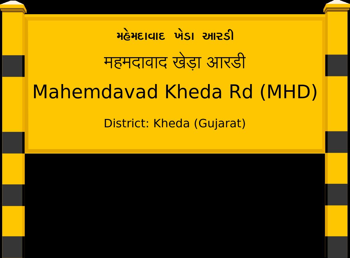 Mahemdavad Kheda Rd (MHD) Railway Station