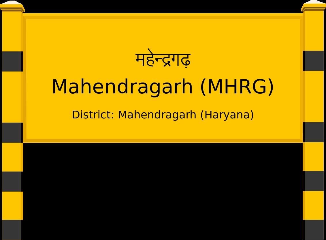Mahendragarh (MHRG) Railway Station