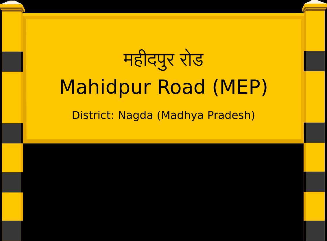 Mahidpur Road (MEP) Railway Station