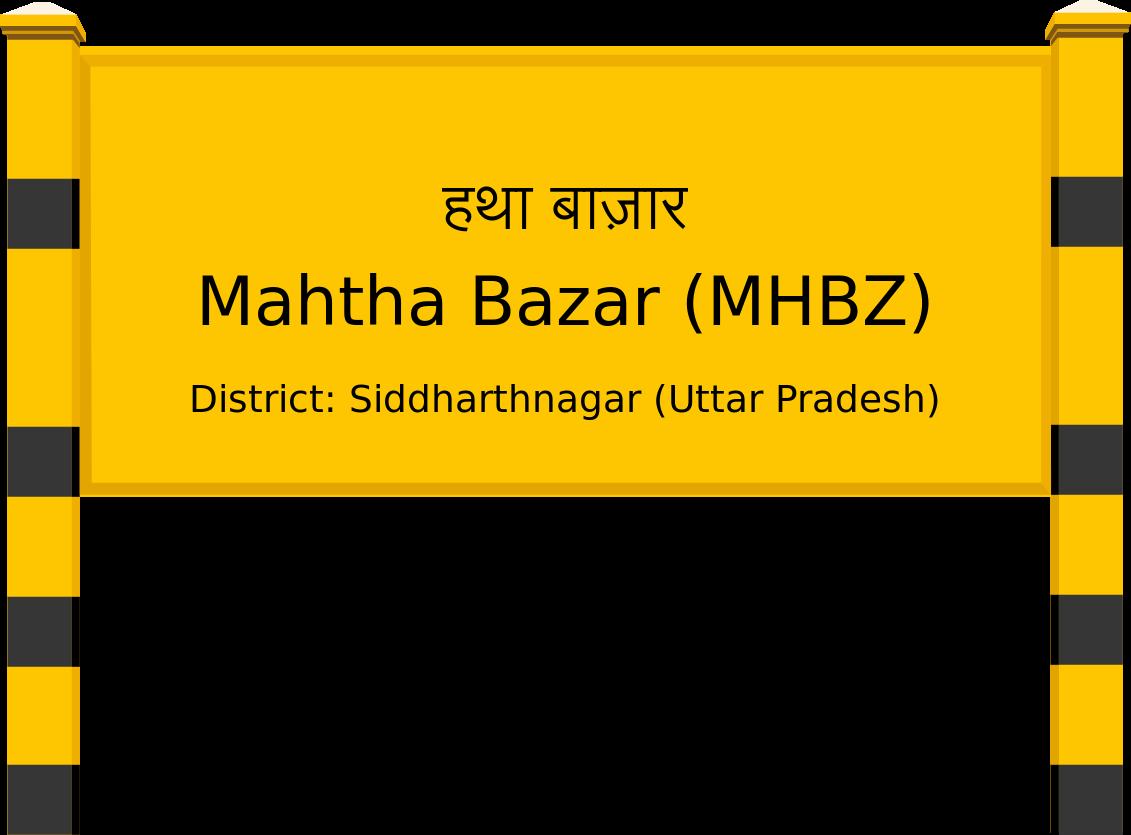 Mahtha Bazar (MHBZ) Railway Station