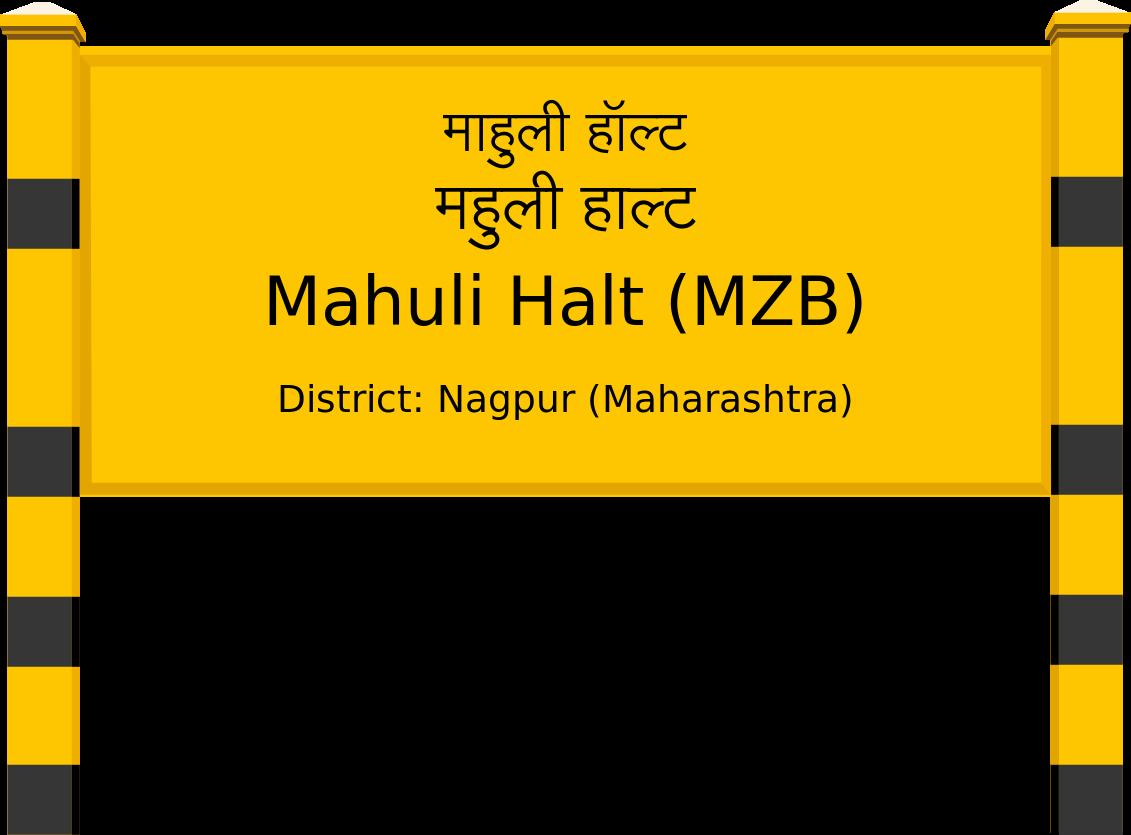 Mahuli Halt (MZB) Railway Station
