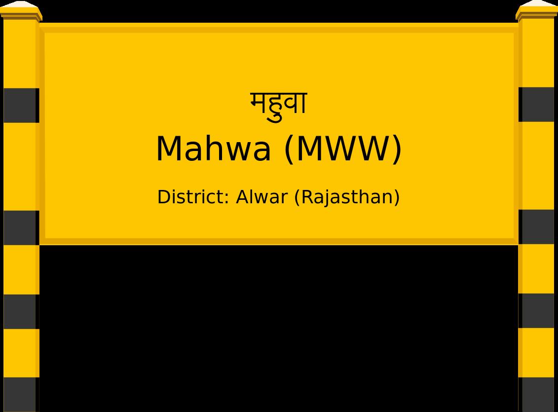 Mahwa (MWW) Railway Station