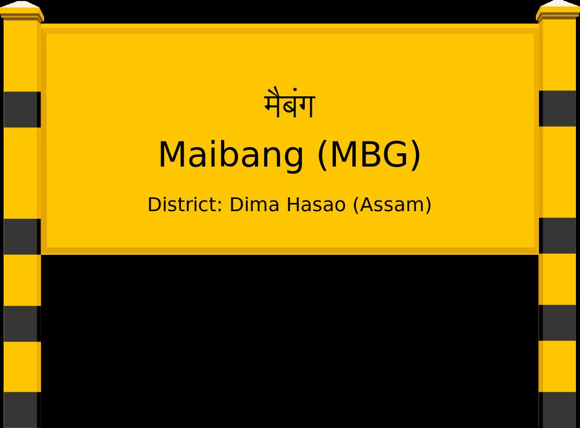 Maibang (MBG) Railway Station