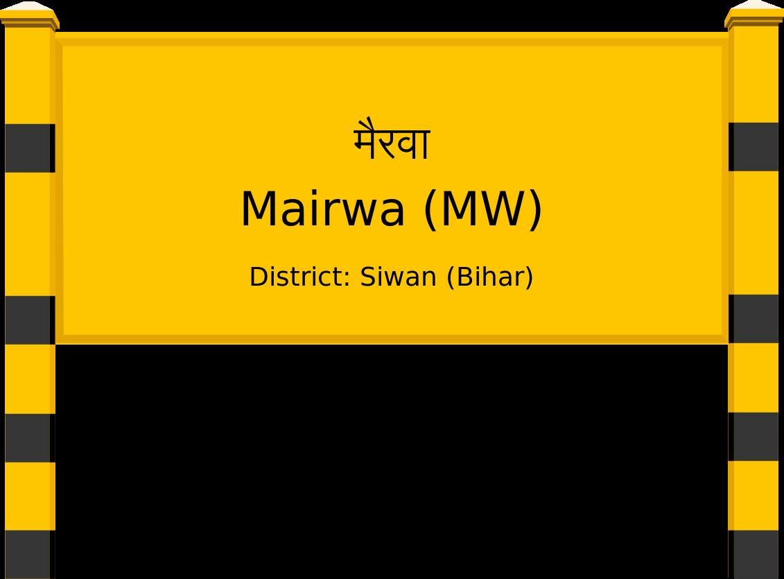Mairwa (MW) Railway Station