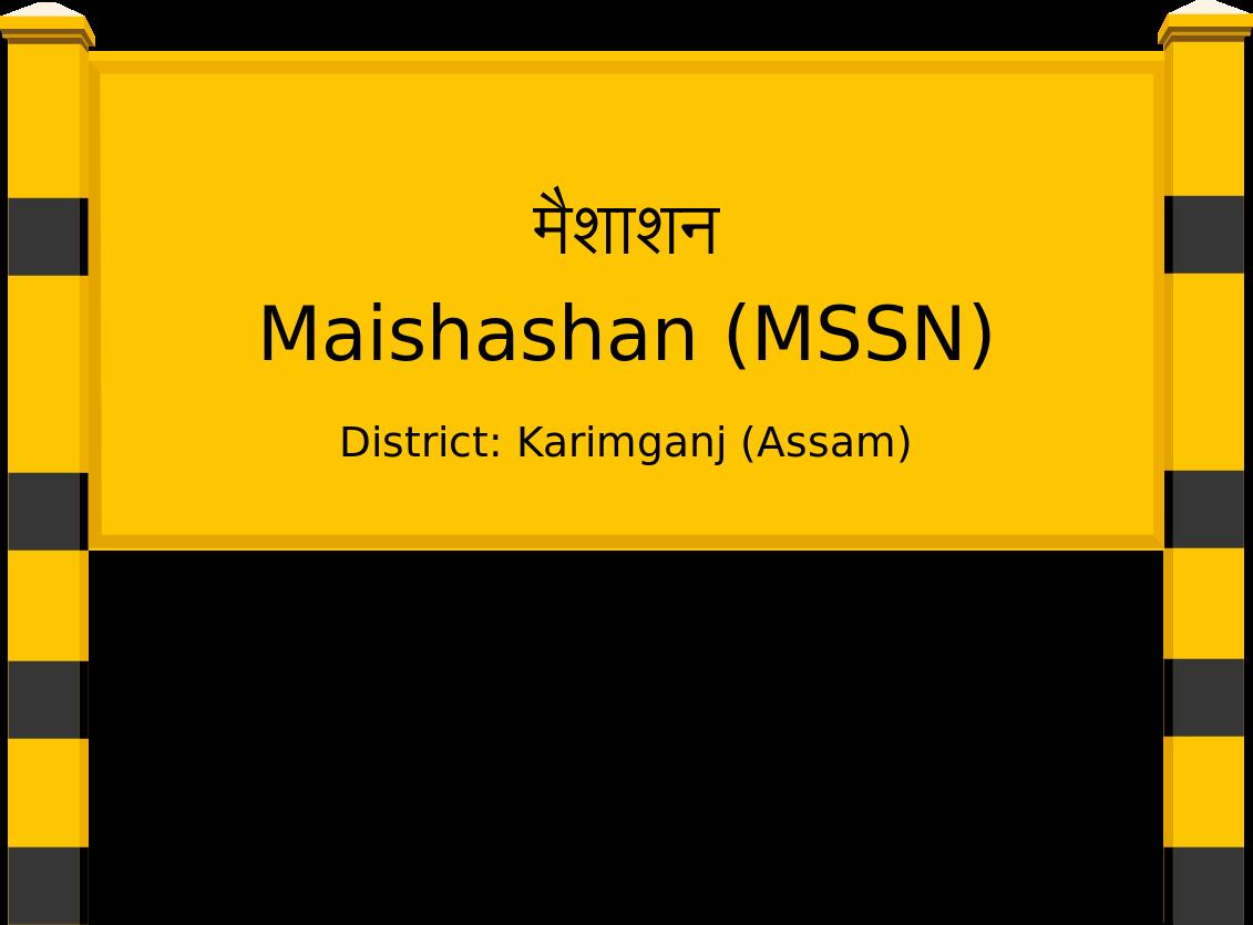 Maishashan (MSSN) Railway Station