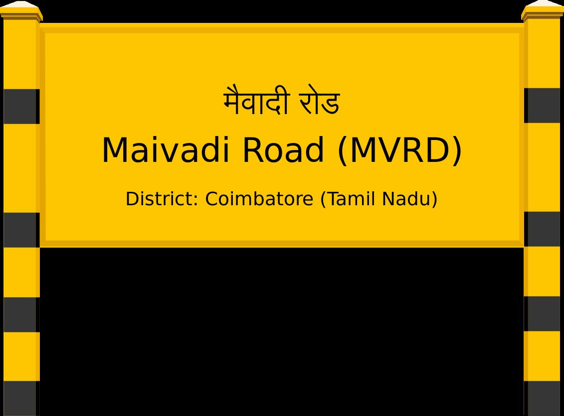 Maivadi Road (MVRD) Railway Station