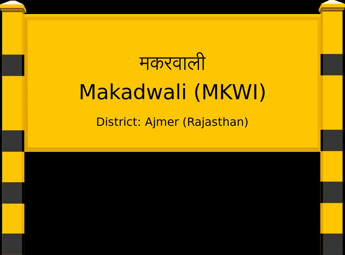 Makadwali (MKWI) Railway Station