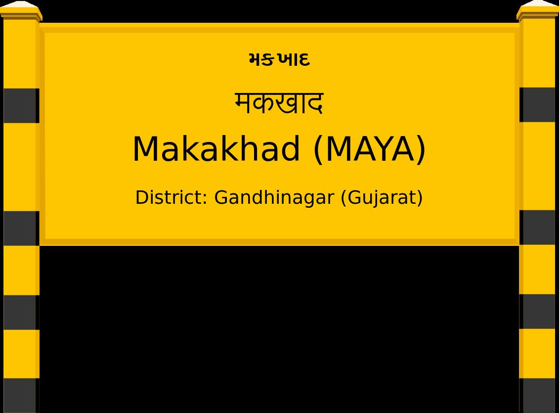 Makakhad (MAYA) Railway Station