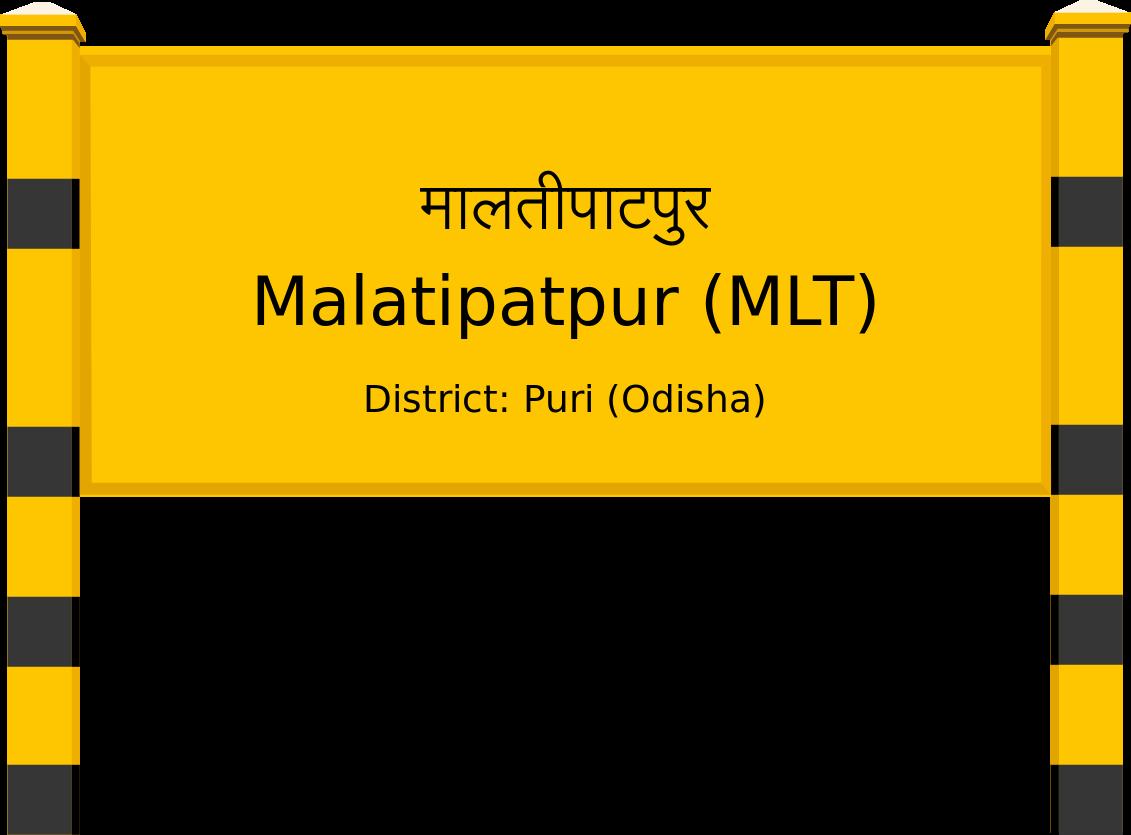 Malatipatpur (MLT) Railway Station
