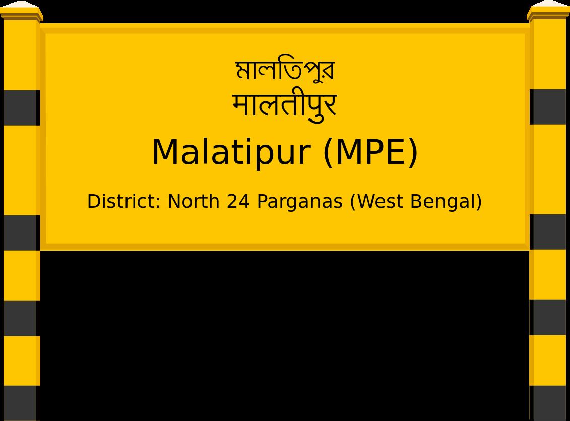Malatipur (MPE) Railway Station
