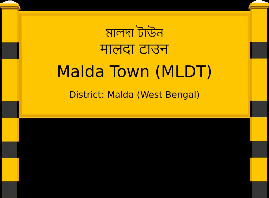 Malda Town (MLDT) Railway Station