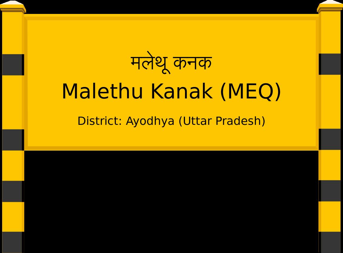 Malethu Kanak (MEQ) Railway Station