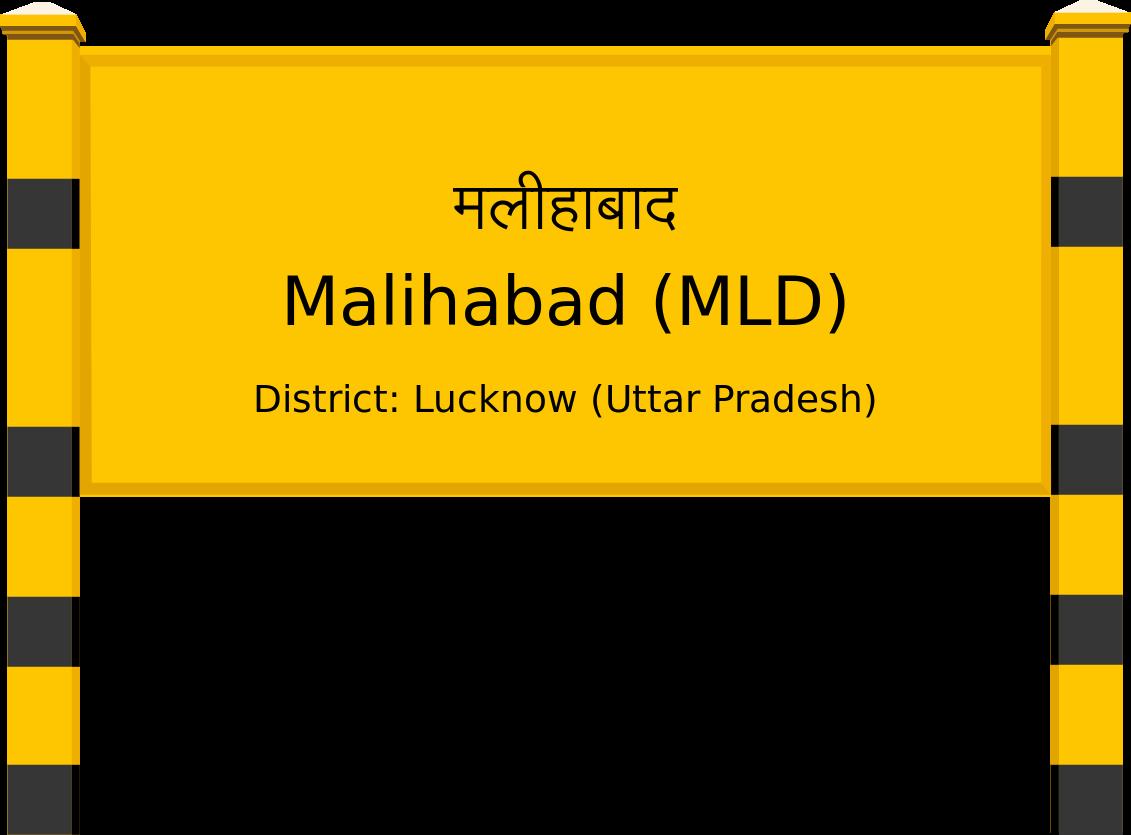 Malihabad (MLD) Railway Station