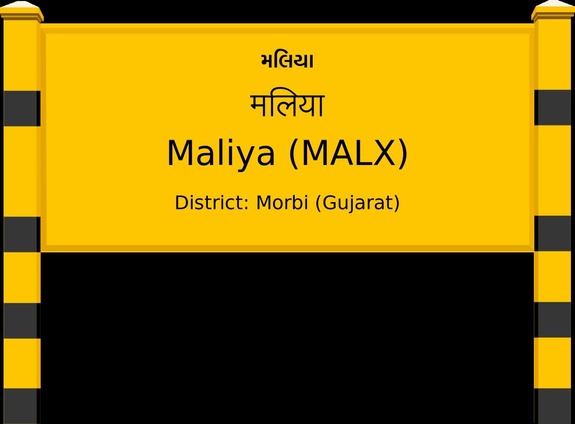 Maliya (MALX) Railway Station
