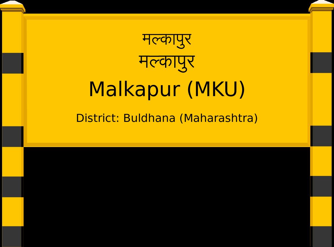 Malkapur (MKU) Railway Station