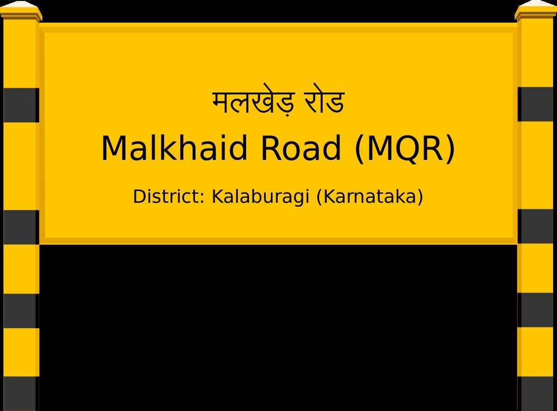 Malkhaid Road (MQR) Railway Station