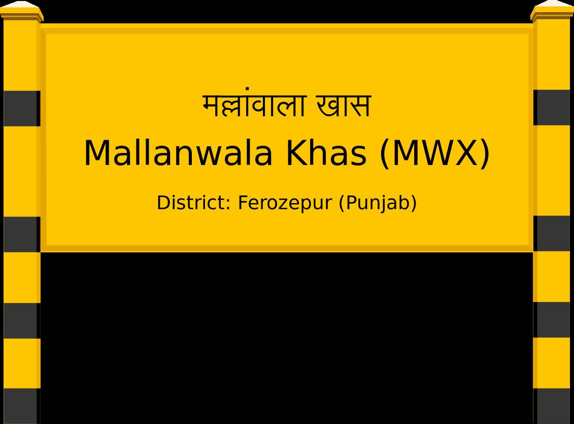 Mallanwala Khas (MWX) Railway Station