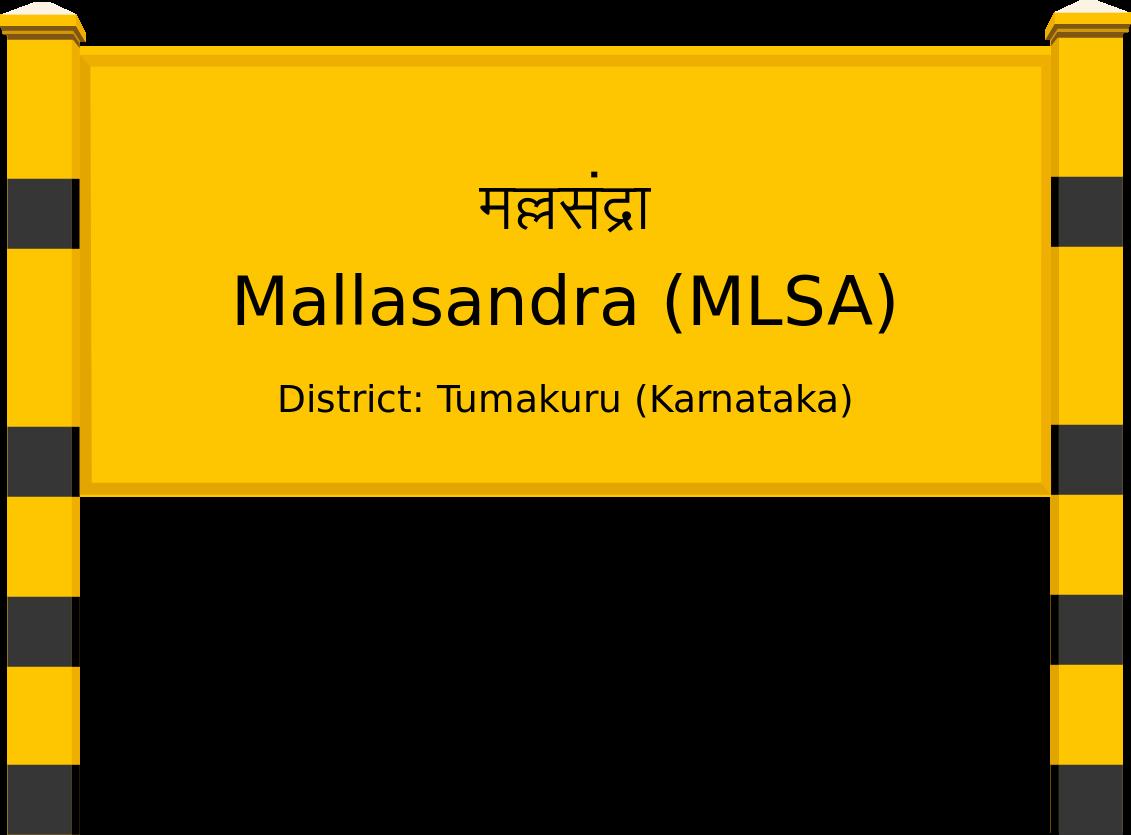 Mallasandra (MLSA) Railway Station