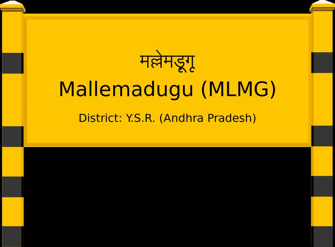Mallemadugu (MLMG) Railway Station
