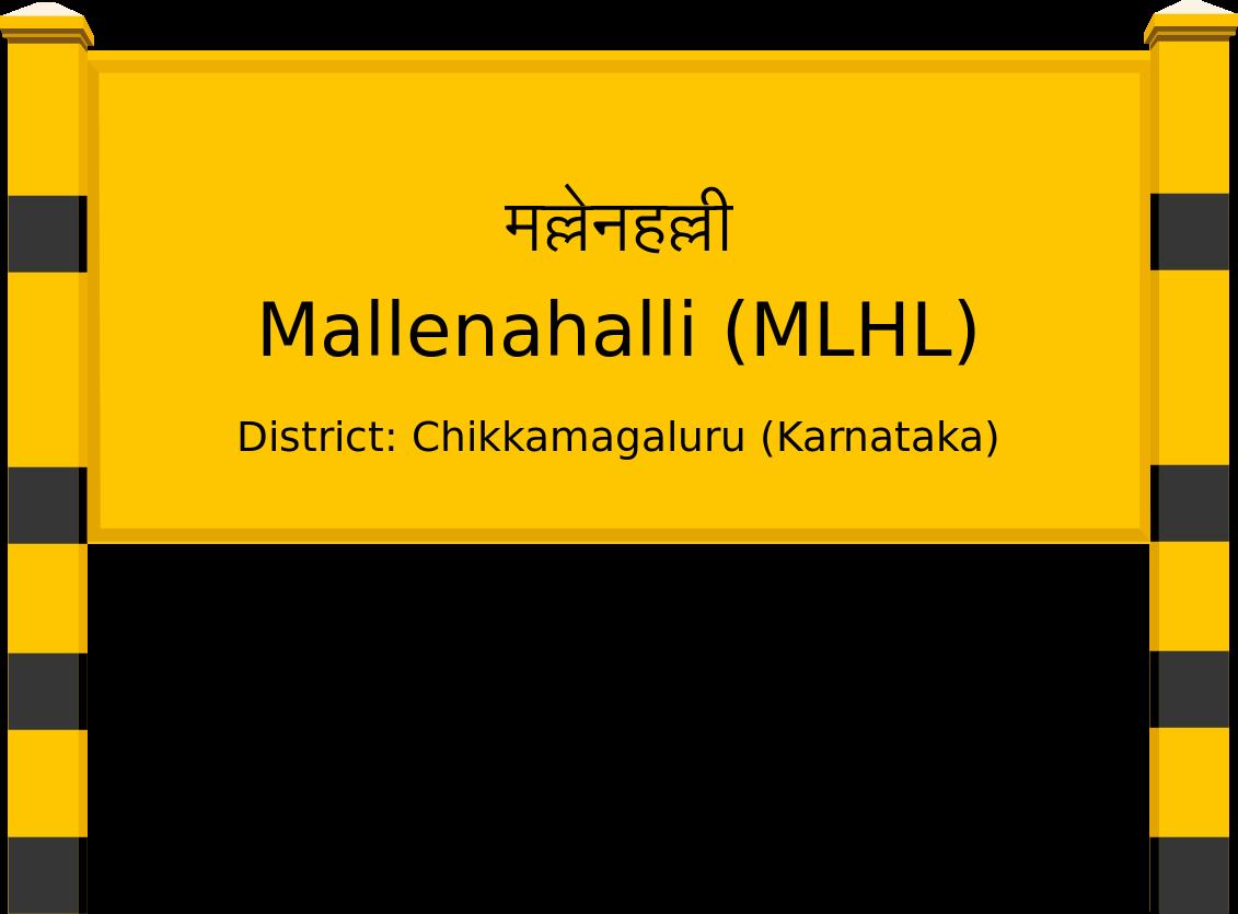 Mallenahalli (MLHL) Railway Station