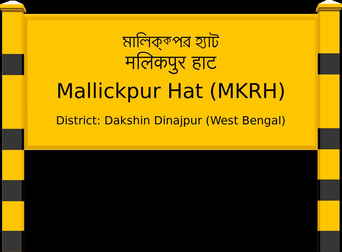 Mallickpur Hat (MKRH) Railway Station