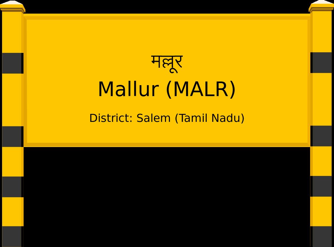 Mallur (MALR) Railway Station
