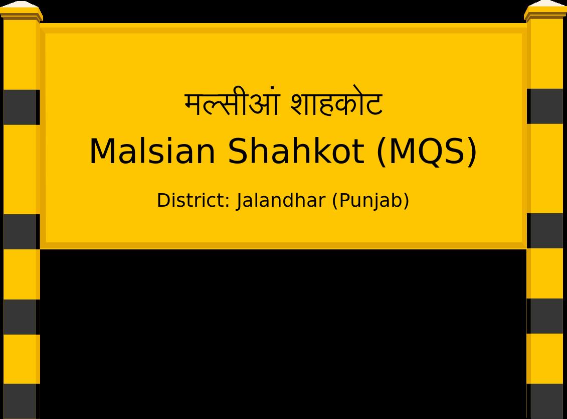 Malsian Shahkot (MQS) Railway Station
