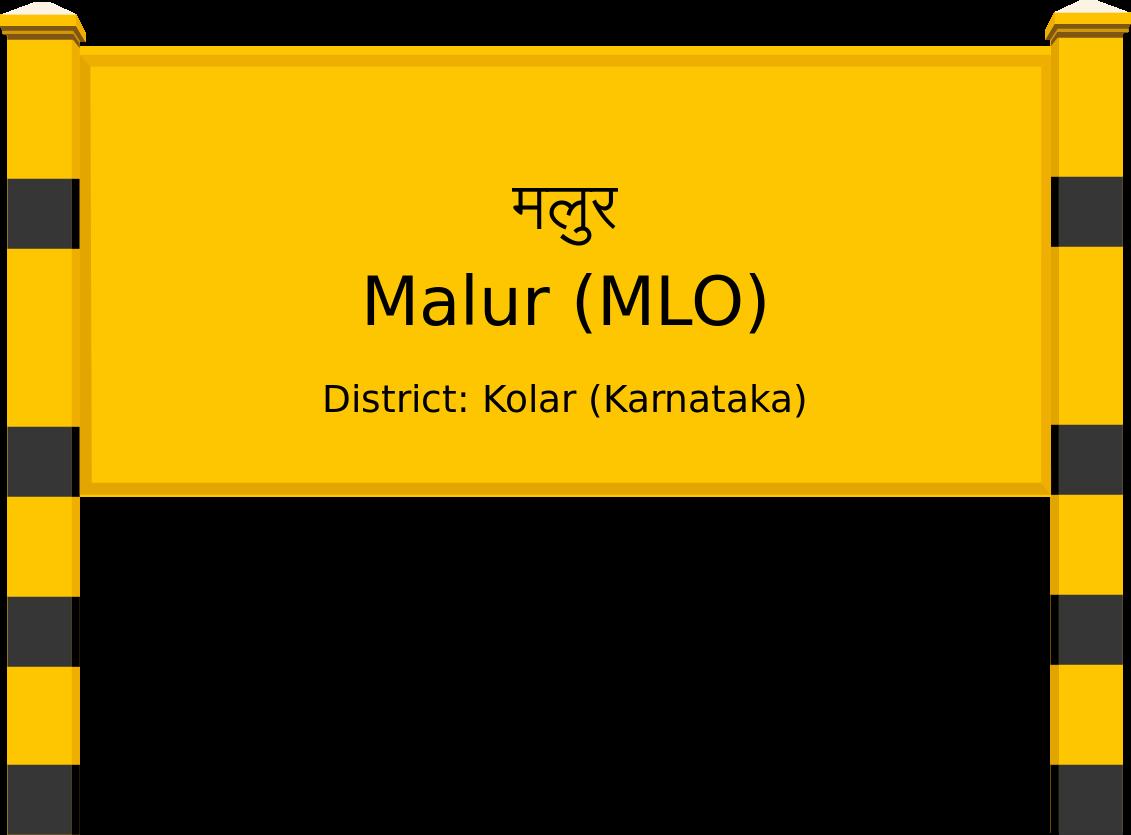 Malur (MLO) Railway Station