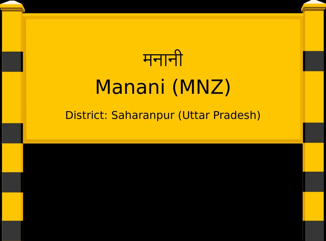Manani (MNZ) Railway Station
