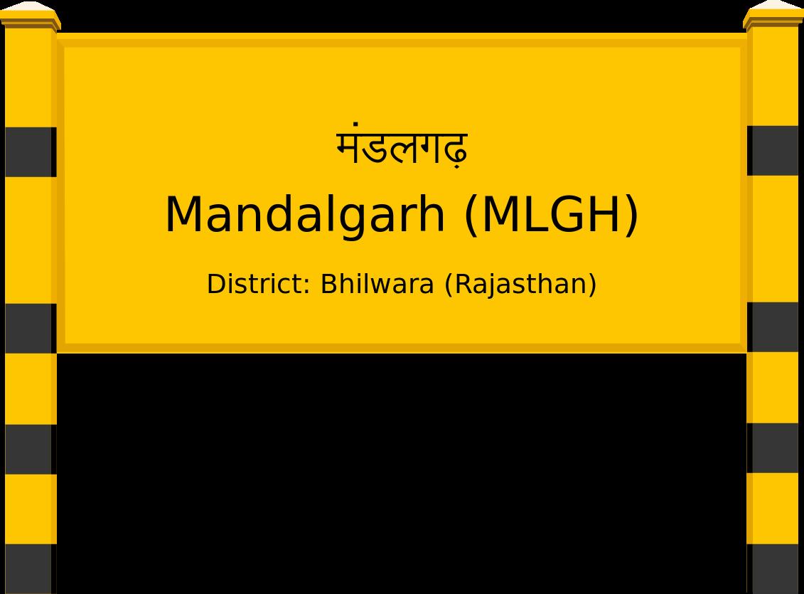 Mandalgarh (MLGH) Railway Station