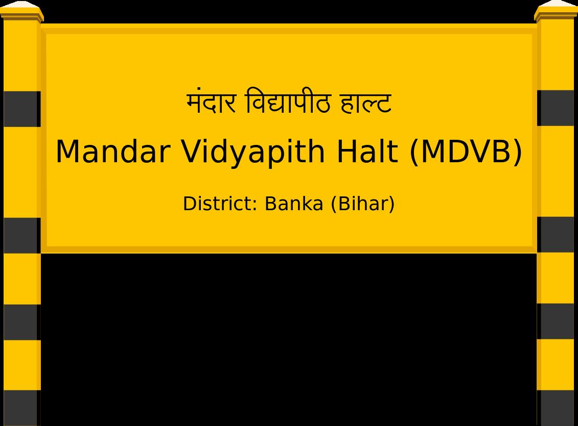 Mandar Vidyapith Halt (MDVB) Railway Station