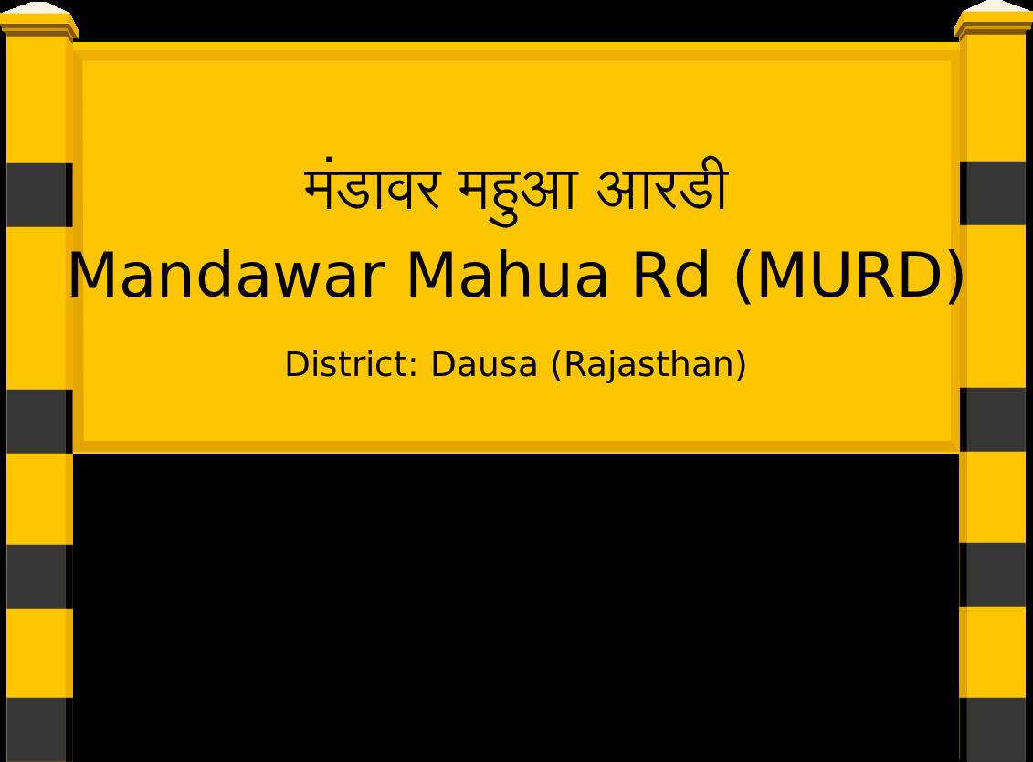 Mandawar Mahua Rd (MURD) Railway Station