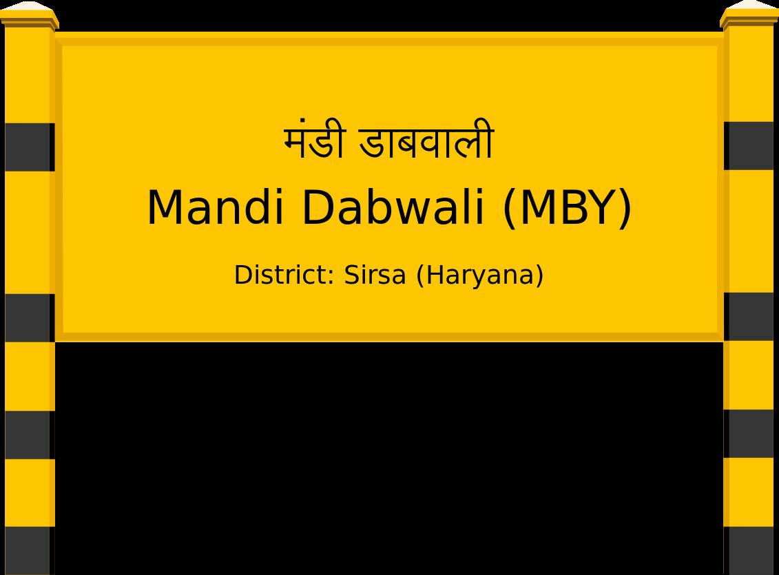 Mandi Dabwali (MBY) Railway Station