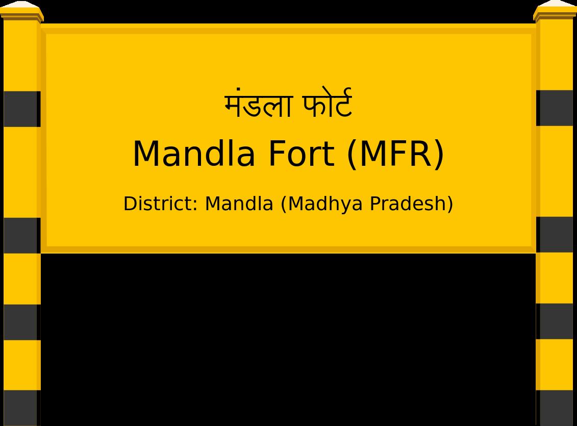Mandla Fort (MFR) Railway Station