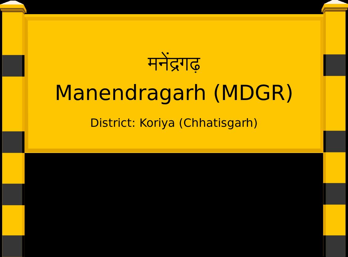 Manendragarh (MDGR) Railway Station
