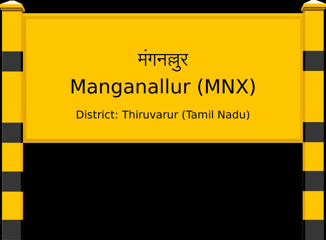 Manganallur (MNX) Railway Station