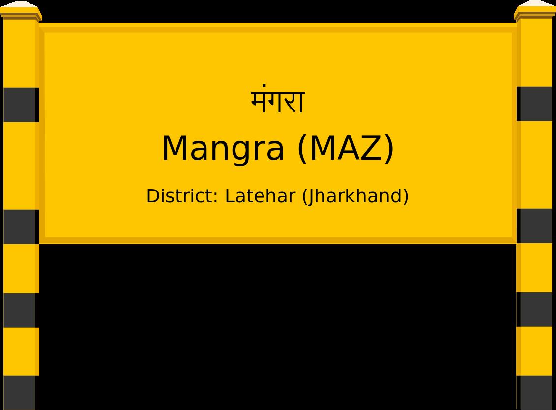 Mangra (MAZ) Railway Station