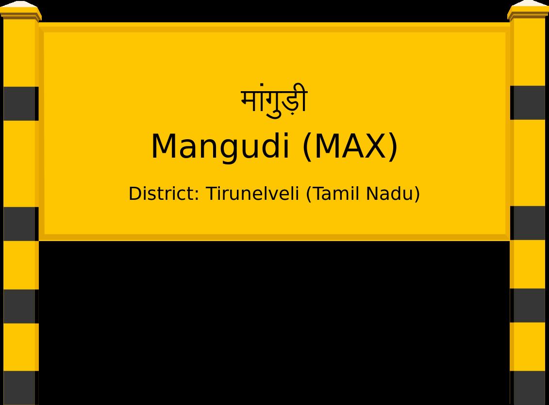 Mangudi (MAX) Railway Station