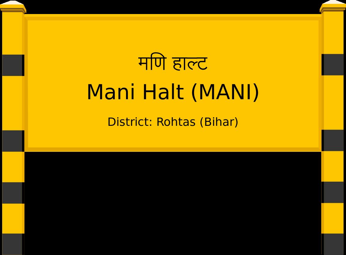 Mani Halt (MANI) Railway Station