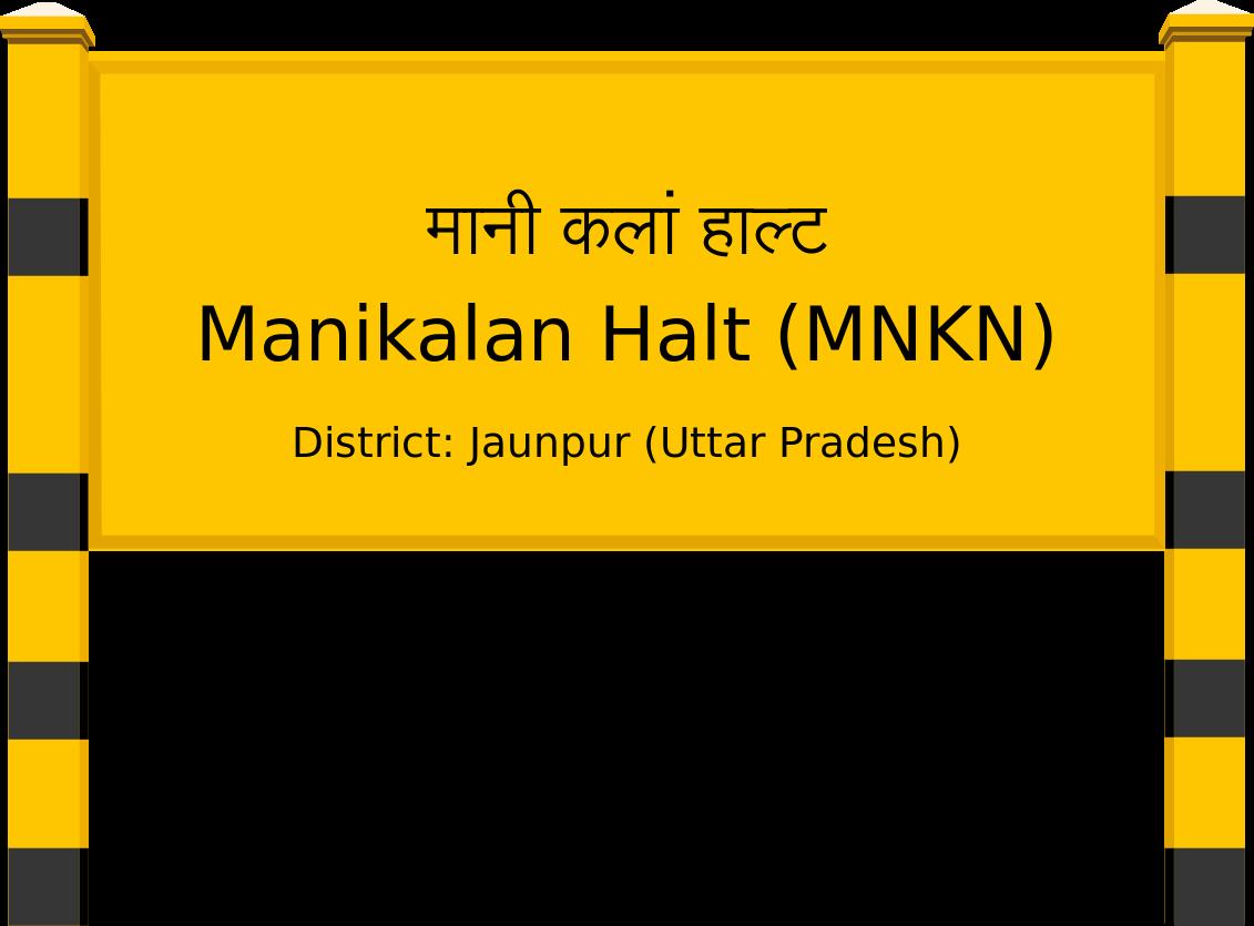 Manikalan Halt (MNKN) Railway Station