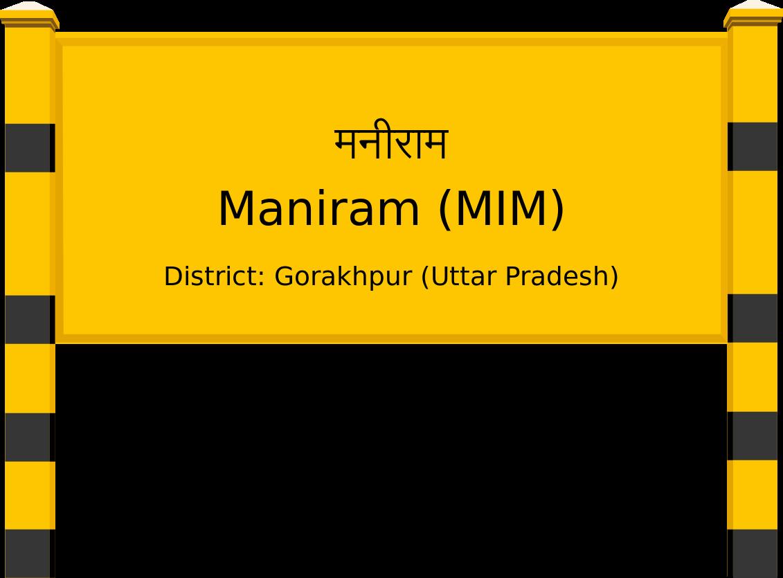Maniram (MIM) Railway Station