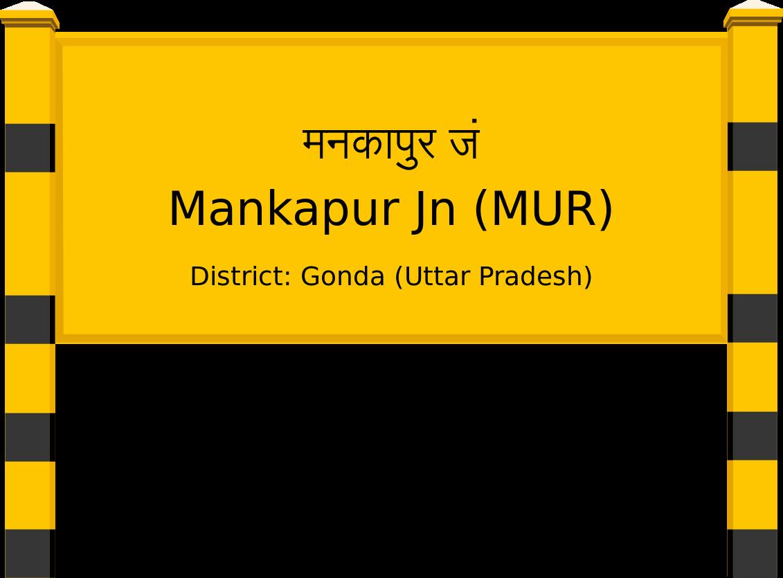 Mankapur Jn (MUR) Railway Station