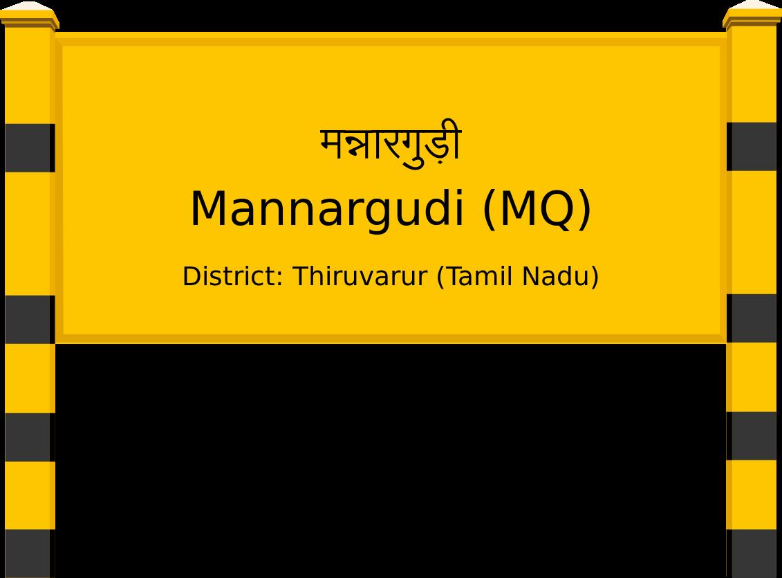 Mannargudi (MQ) Railway Station