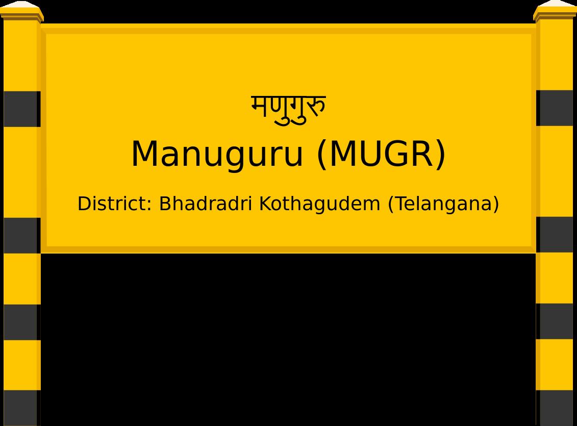 Manuguru (MUGR) Railway Station