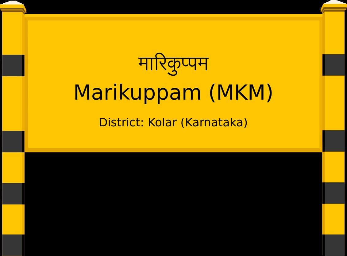 Marikuppam (MKM) Railway Station