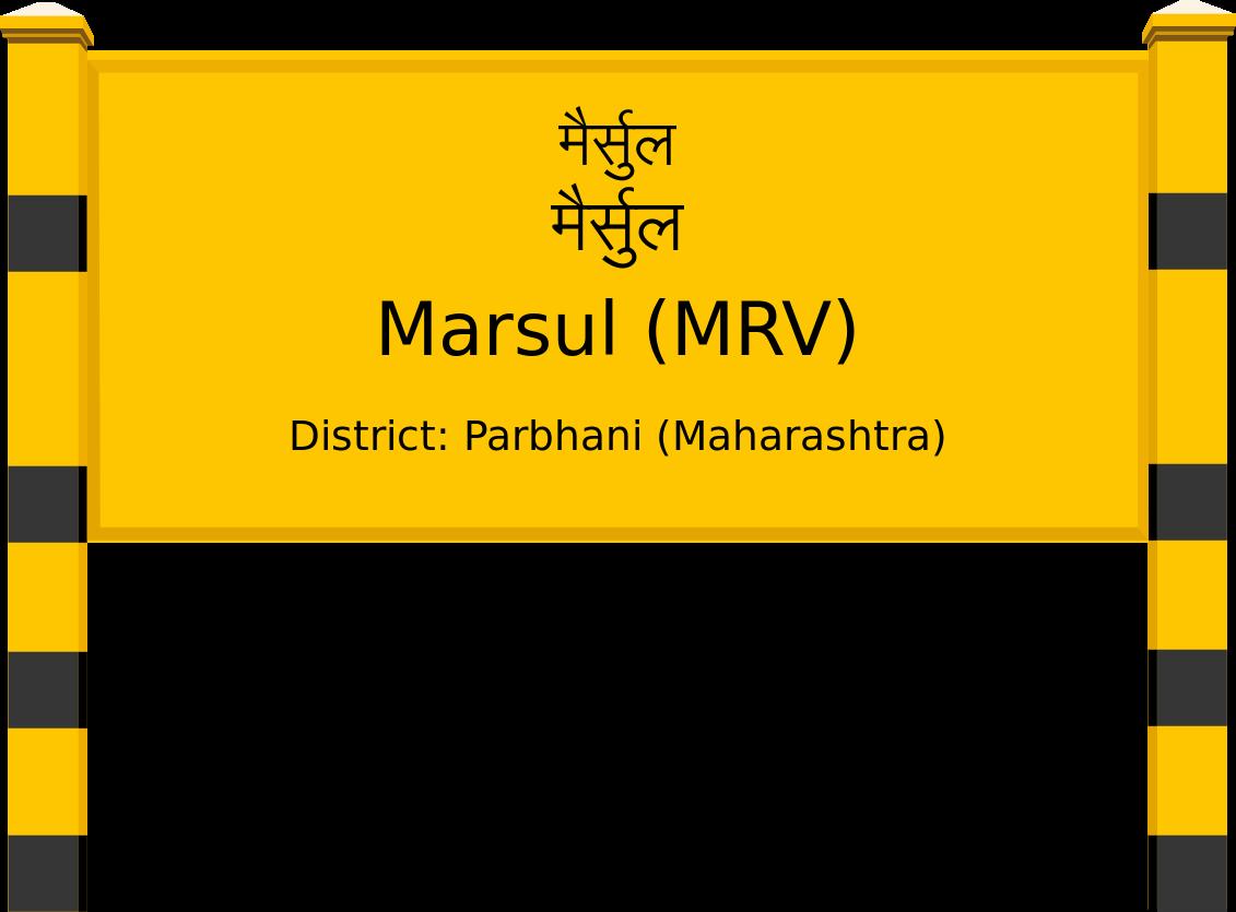Marsul (MRV) Railway Station