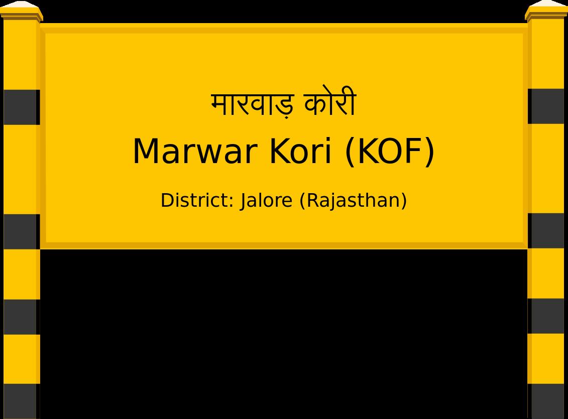 Marwar Kori (KOF) Railway Station